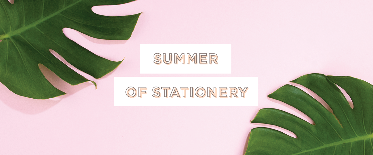Summer of Stationery