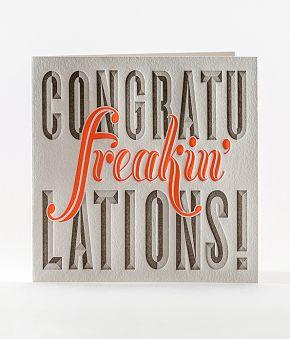 Congratufreakinlations