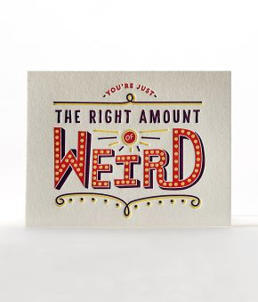 Elum Designs Weird Friendship, Love Letterpress Greeting Card